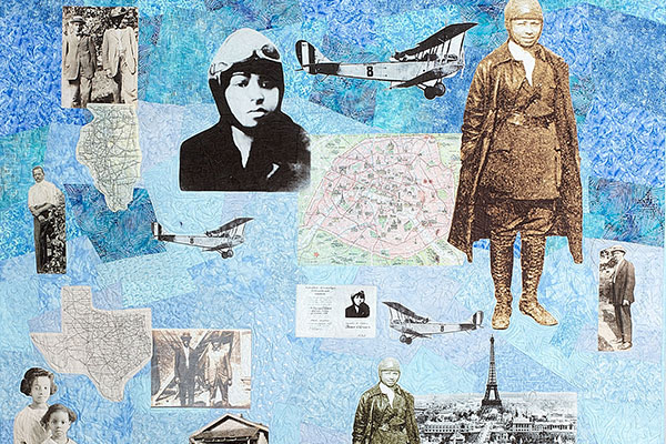 "The quilt ""Her Heart Was in the Clouds,"" tells the story of Texan Bessie Coleman, the first female African American pilot."