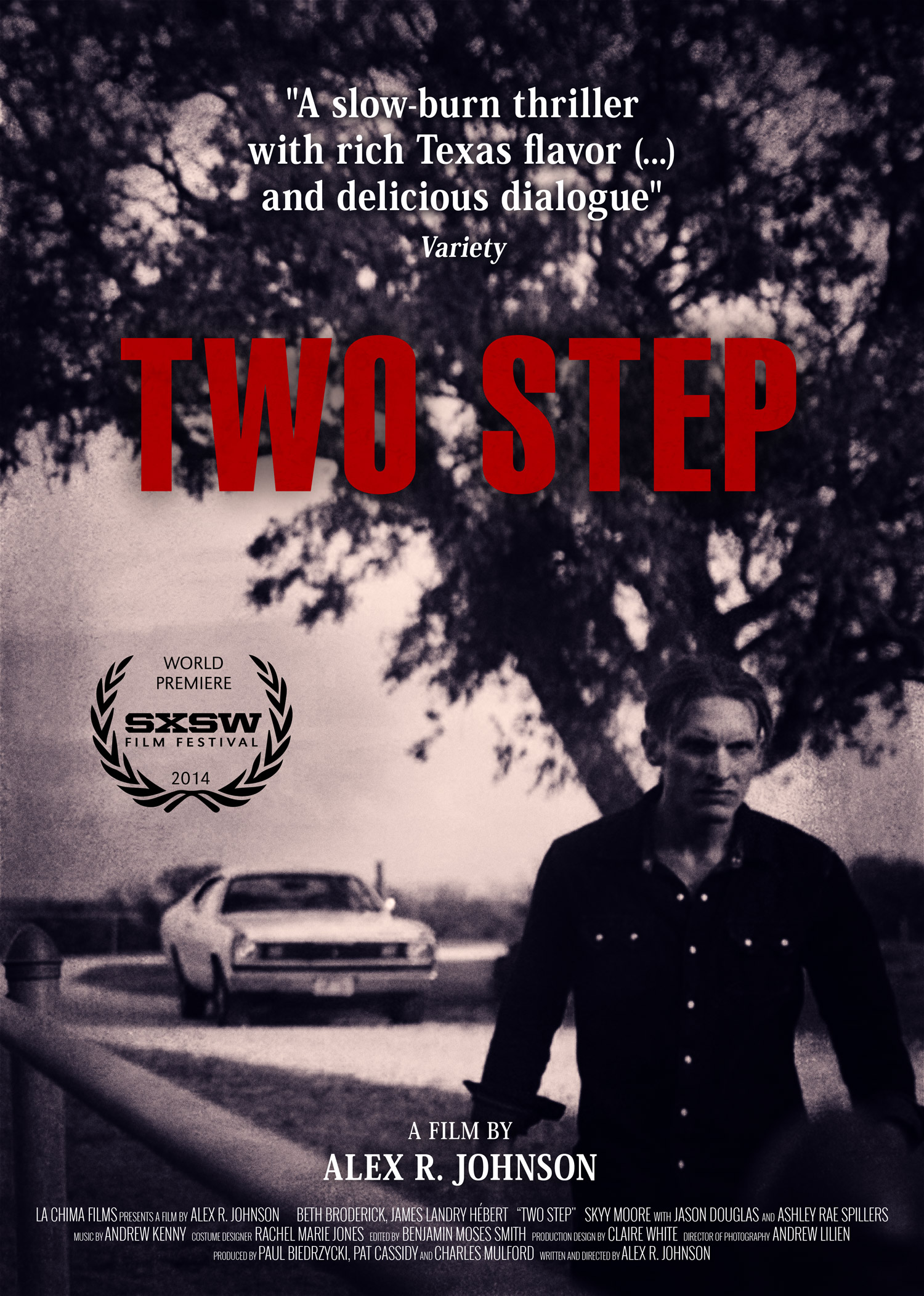 Set in Texas, the film Two-Step debuted at SXSW in 2014 and was nominated for a SXSW Audience Award, among others.
