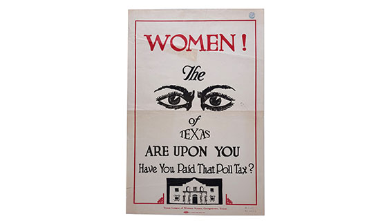 Poster, Women! The Eyes of Texas Are Upon You Have You Paid That Poll Tax?, 1920s