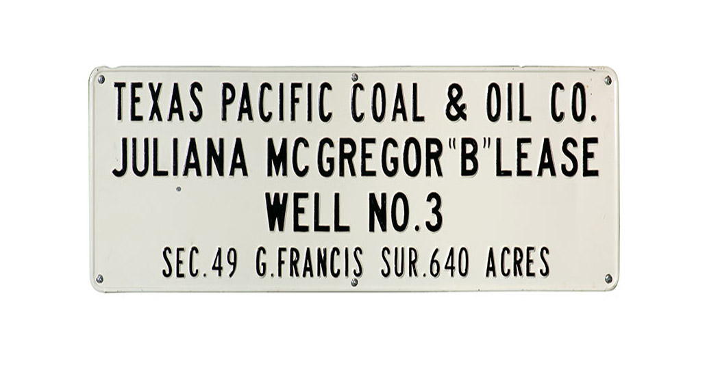 Texas & Pacific Coal & Oil Company sign
