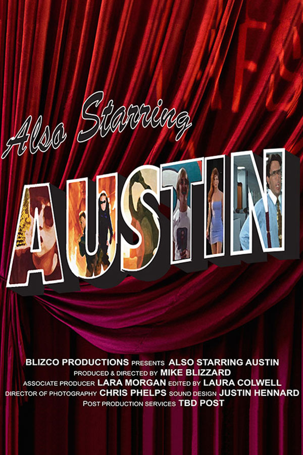 Also Starring Austin film poster