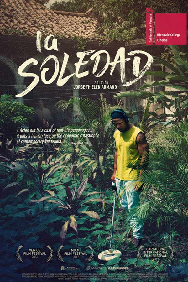 "Man standing in a jungle holding a metal detector, text that reads ""LA SOLEDAD"""