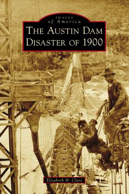Austin Dam Disaster of 1900 Cover