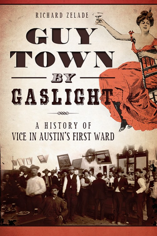 Guy Town by Gaslight by Richard Zelade