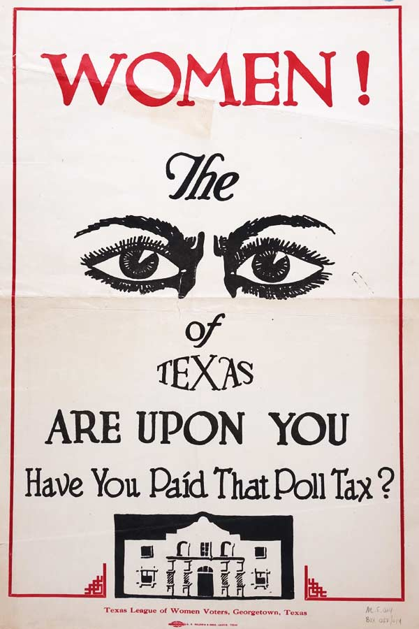 "Tan, red, and black poster of that reads, ""Women, the (pair of eyes) are upon you. Have you paid that poll tax?"""
