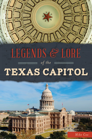 Legends and Lore of the Texas Capitol Cover
