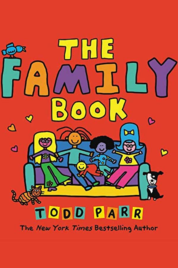 "Illustrated cover of the book ""The Family Book"" by Todd Parr. Five illustrated people are sitting on a couch with a dog and cat against a bright orange background."